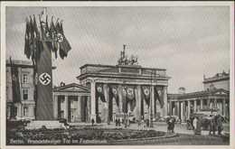 Brandenburger Tor Im Festschmuck, Berlin, Postkarte, Drittes Reich, Militär - Guerra 1939-45