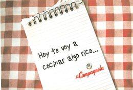 HOY TE VOY A COCINAR ALGO RICO LA CAMPAGNOLA DIA DEL AMIGO 2005 ARGENTINA TARJETA PUBLICIDAD MODERNA -LILHU - Reclame