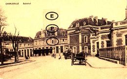CHARLEVILLE - Bahnhof - (avec Cachet Postal Allemand) - Charleville