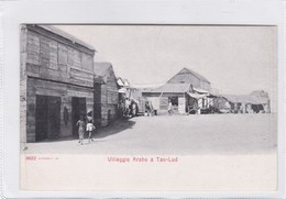 ETHIOPIE. VILLAGGIO ARABO A TAO LUD. ALTEROCCA. ETHNIC LIFE. CIRCA 1920s.-BLEUP - Ethiopië