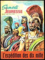 """SAMEDI JEUNESSE - N° 105 - Jul 1966 - """" L'Expédition Des Dix Mille """" De Frank SELS. - Samedi Jeunesse"""