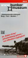 Broschüre Kärnten Wurzenpass Bunkermuseum 2014 Bundesheer Österreich Fort Burg Bunker Militär Austria Autriche Carinthia - Books, Magazines  & Catalogs