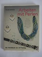 Trudi Schmid - Arbeiten Mit Perlen - Bricolage
