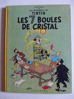 Hergé - Tintin. Les 7 Boules De Cristal / 1964 - B35 - Tintin