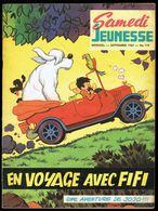 """SAMEDI JEUNESSE - N° 119 - Sep 1967 - """" En Voyage Avec Fifi, Une Aventure De Jojo """" De Jef NYS. - Samedi Jeunesse"""