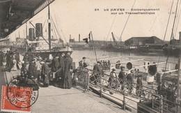 76 -Très Belle Carte Postale Ancienne De   LE HAVRE   Embarquement Sur Un Transatlantique - Portuario