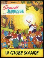 "SAMEDI JEUNESSE - N° 121 - Nov 1967 - "" Le Globe Solaire "" De Jef NYS. - Samedi Jeunesse"