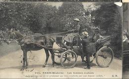 Paris   MODERNE - N° 935 - LES FEMMES COCHERS - LE VRAI CHIC Est DE SE PROMENER AU BOIS CONDUIT PAR UNE FEMME COCHER - Transport Urbain En Surface