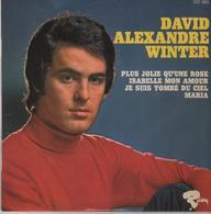 Disque 45 Tours DAVID ALEXANDRE WINTER  -  Année 1970 - Disco, Pop