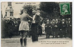 90  BELFORT  Le Maréchal Pétain épingle La Croix De Guerre .................. - Belfort - Ville
