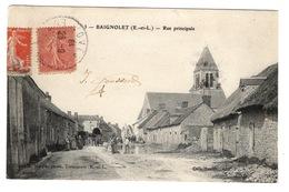 28 EURE ET LOIR - BAIGNOLET  Rue Principale - Frankrijk