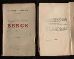 62 Jean-Robert Et Gabriel Rémy Berck Roman Lille Mercure De Flandre 1928 éd Orig Non Coupé Port France 4,80 € - Santé