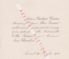 Faire-part Mariage / Huwelijk Tilla GRISAR Avec Jean CHAUDOIR / ANVERS 1906 - Mariage