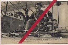 AVIATEUR DE LA GRANDE SEMAINE D'AVIATION DE ROUEN DU 19 AU 26 JUIN 1910*EFIMOFF AU POSTE DE DIRECTION DE SON FARMAN* - ....-1914: Precursors