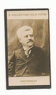 2ème Collection--Photo Bromure 1900 -ORDONNEAU Homme De Lettres  - Collection Felix Potin - - Photos