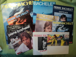 LOT DE NEUF 45 TOURS ET D UN 33 TOURS PIERRE BACHELET. ANNEES 80 POLYDOR 2056981 / 2056 883 / 815 284 7 / 2056 954 / 81 - Vinyles