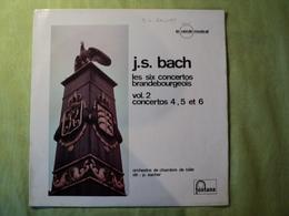 33 TOURS JS BACH. CONCERTOS BRANDE BOURGEOIS 4 / 5 ET 6 FONTANA LE CERCLE MUSICAL 200 034 WGL. ORCHESTRE DE CHAMBRE DE - Classique
