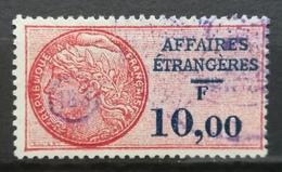 FRANCE Affaires Etrangeres Consular Service Revenue Fiscal Tax 10 F - Revenue Stamps