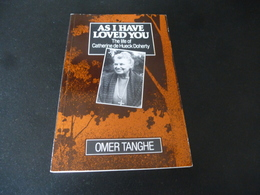 """The Life Of Catherine De Hueck Doherty    (""""As I Have Loved You"""")   Door Omer Tanghe - Religion"""