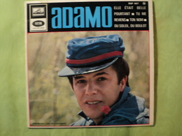 45 TOURS 4 TITRES ADAMO. 1966. EGF 887 M ELLE ETAIT BELLE POURTANT / TU ME REVIENS / TON NOM / DU SOEIL DU BOULOT - Vinyles