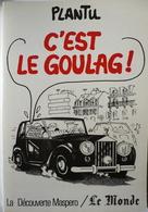 PLANTU / C'EST LE GOULAG !  / EO La Découverte Le Monde 1983 / Bon état - Livres, BD, Revues