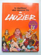 Lauzier, Le Meilleur Des Années 70, En EO En TTBE - Lauzier