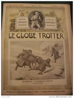 1902 EN MONGOLIE / CHASSE AUX CANARDS / COUTUMES DE NOEL EN RUSSIE / RUE DE CONSTANTINE /  LE GLOBE TROTTER - Journaux - Quotidiens