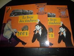 LE LIVRE DES TIMBRES 2001 FRANCE PHILATELIE UNE RETROSPECTIVE AUTOUR DU TIMBRES - SANS TIMBRES - France