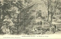 BOURGANEUF - Le Moulin Du Verger - Bourganeuf
