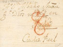 Sobre . 1803. VILLADEMOR DE LA VEGA (LEON) A CIUDAD REAL. Marca T. / LEON, En Rojo De Toral De Los Guzmanes (P.E.2) Edic - Spain