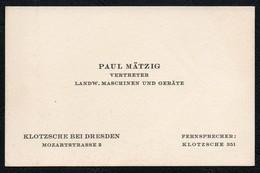 B9901 - Paul Mätzig - Klotsche Bei Dresden - Vertreter Landwirtschafts Maschinen - Visitenkarten