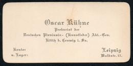 B9902 - Oscar Kühne - Visitenkarte -  Prokurist - Lederwaren Kötitz Bei Coswig - Leipzig - Visitenkarten