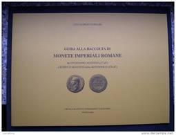 LIBRO: GUIDA ALLA RACCOLTA DI MONETE IMPERIALI ROMANE - 1. La Dinastia Giulio-Claudia Dinastia (-27 / 69)