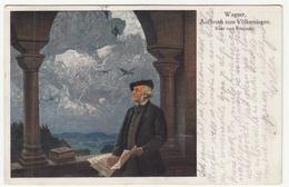 Kurt Von Rozynski: Wagner Old Postcard Travelled 1917 Nova Gradiska To Zagreb B181115 - Oper