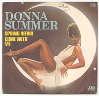 45 TOURS DONNA SUMMER ATLANTIC 10885 SPRING AFFAIR / COME WITH ME - Disco, Pop