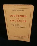 ( Radiesthésie Magnétisme ) SOUVENIRS D'UN SOURCIER Comment J'ai Trouvé De L'Or Henry De FRANCE 1932 - Esotérisme