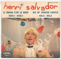 45 TOURS HENRY SALVADOR RIGOLO 18734 LE TRAVAIL C EST LA SANTE / DIS Mr GORDON COOPER + 2 - Vinyl Records