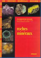 DOCUMENTATION SCOLAIRE ARNAUD N° 135 ROCHE ET MINERAUX LIVRET DE 16 PAGES En COULEUR FERMETURE LIBRAIRIE - SITE Serbon63 - Livres, BD, Revues