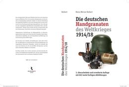 Deutsche Handgranaten Im 1. Weltkrieg, 3. überarbeitete Und Erweiterte Auflage - 1914-18