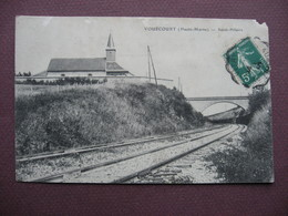 CPA 52 VOUECOURT Saint Hilaire Voie De Chemin De Fer 1913 Usures Canton BOLOGNE - Autres Communes