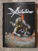 Palma & Mosdi - Xoco.T 4. Le Dragon Et Le Tigre / 2002 EO TL - Erstausgaben