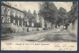 Wanze - Chaussée De Wavre Et La Maison Communale - Wanze