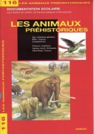 DOCUMENTATION SCOLAIRE EDITIONS ARNAUD N°116 LES ANIMAUX PRÉHISTORIQUES AMPHIBIENS DINOSAURES LIVRET 16 PAGES - Serbon63 - Books, Magazines, Comics