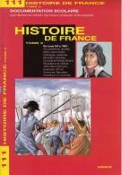 DOCUMENTATION SCOLAIRE EDITIONS ARNAUD N°111 HISTOIRE DE FRANCE DE LOUIS XVI A 1900 TOME 3 LIVRET 16 PAGES SITE Serbon63 - Livres, BD, Revues