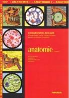 DOCUMENTATION SCOLAIRE EDITIONS ARNAUD N° 107 ANATOMIE CORPS HUMAIN SQUELETTE ORGANES LIVRET NEUF 16 PAGES SITE Serbon63 - Livres, BD, Revues