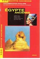 ARNAUD DOCUMENTATION SCOLAIRE N° 104 HISTOIRE L'EGYPTE ANCIENNE  LIVRET NEUF 16 PAGES FERMETURE LIBRAIRIE -SITE Serbon63 - Livres, BD, Revues