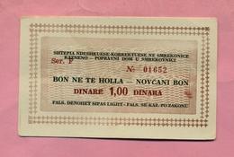 KOSOVO : MONNAIE DE NECESSITE  : BON POUR 1 DINAR / BON NE TE HOLLA / NOVCANI BON - TRES BON ETAT - Other - Europe