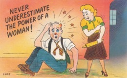 Artist Image Humor, 'Never Underestimate Power Of A Woman' Husband Wife Dispute, C1930s Vintage Linen Postcard - Humor
