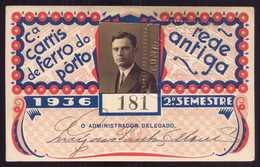 1936 Passe COMPANHIA Cª CARRIS De FERRO Do PORTO Rede Antiga 2º Semestre De 1936. Pass Ticket TRAM Portugal - Abonnements Hebdomadaires & Mensuels