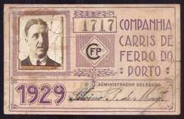 1929 Passe COMPANHIA Cª CARRIS De FERRO Do PORTO. Pass Ticket TRAM Portugal 1929 - Abonnements Hebdomadaires & Mensuels